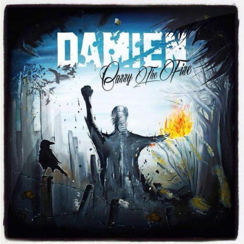 Damien - Carry The Fire