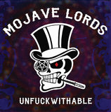 Mojave Lords - Unfuckwithable