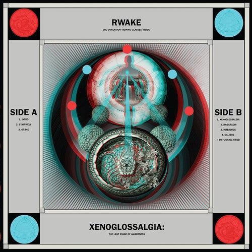 Rwake - Xenoglossalgia: The Last Stage Of Awareness