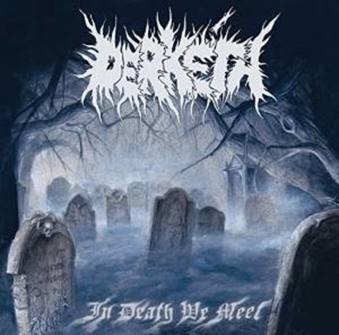 Derketa - In Death We Meet