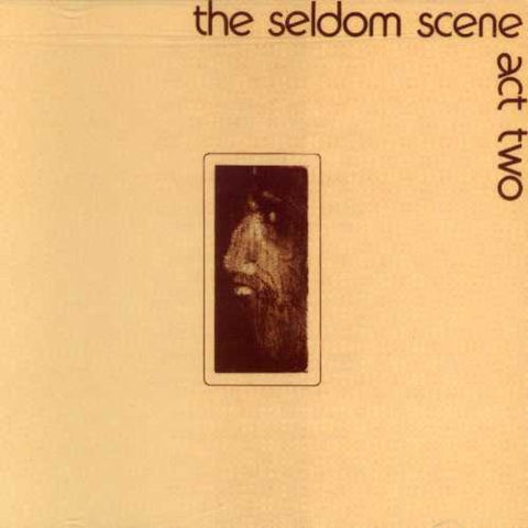 The Seldom Scene - Act Two