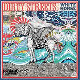 Dirty Streets - White Horse
