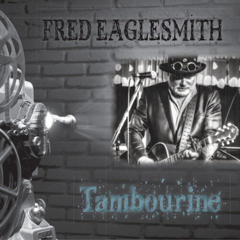 Fred Eaglesmith - Tambourine