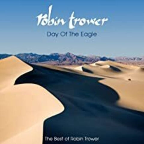 Robin Trower - Day Of The Eagle: The Best Of Robin Trower