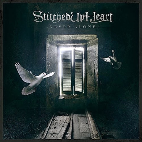 Stitched Up Heart - Never Alone