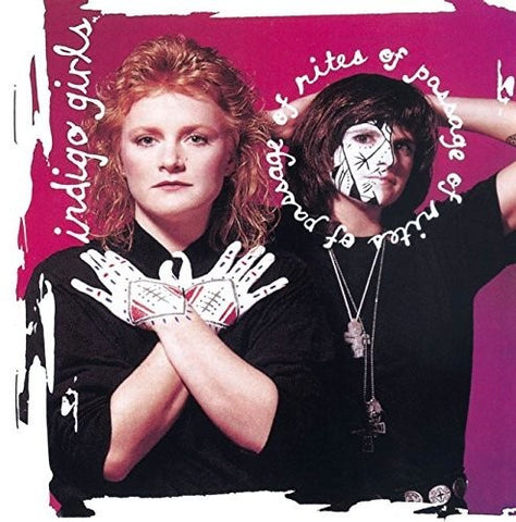 The Indigo Girls - Rites Of Passage