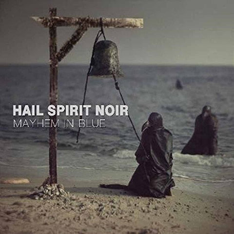 Hail Spirit Noire - Mayhem In Blue