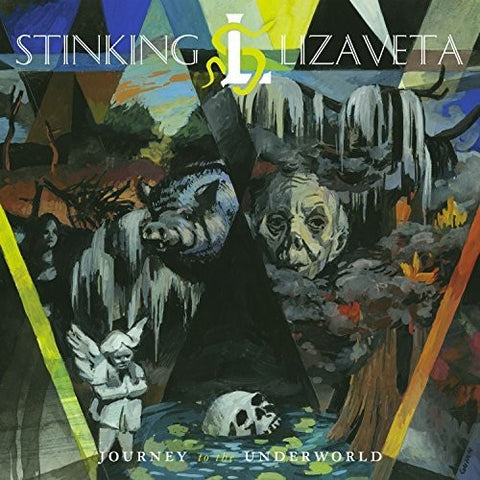 Stinking Lizaveta - Journey To The Underworld