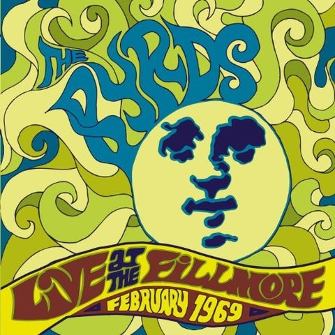 The Byrds - Live At The Fillmore 1969