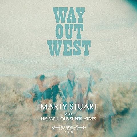 Marty Stuart - Way Out West