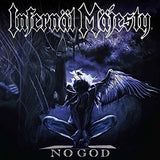 Infernal Majesty - No God