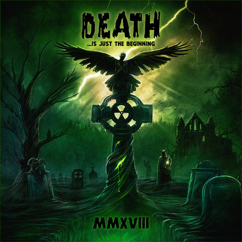 Death Is Just The Beginning MMXVIII / Various Artists