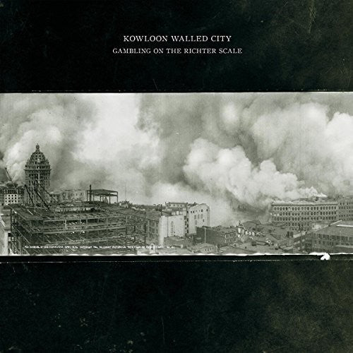 KOWLOON WALLED CITY - GAMBLING ON RICHTER SCALE