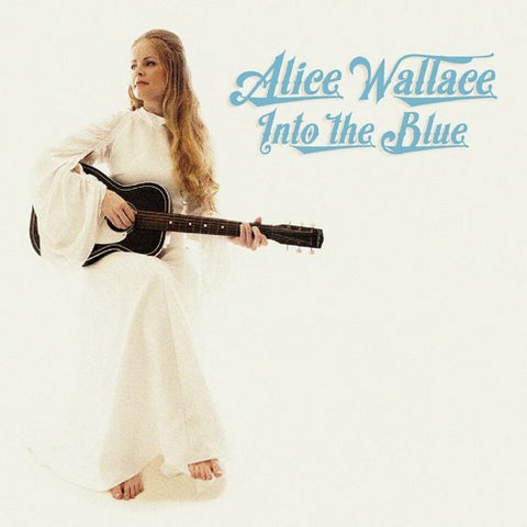 Alice Wallace - Into The Blue