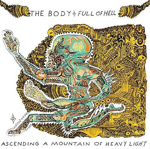 Body - Ascending A Mountain Of Heavy Light