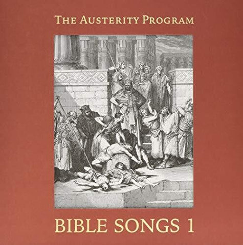 Austerity Program - Bible Songs 1