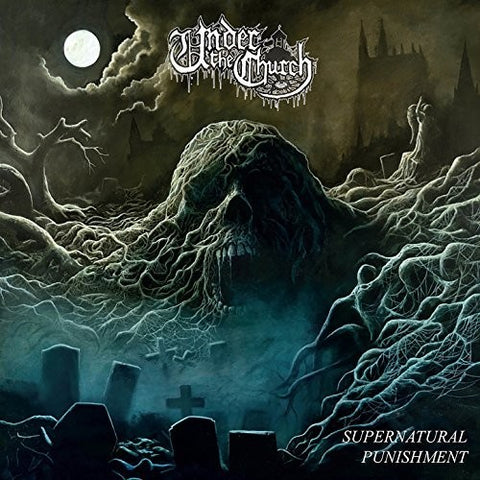 Under The Church - Supernatural Punishment
