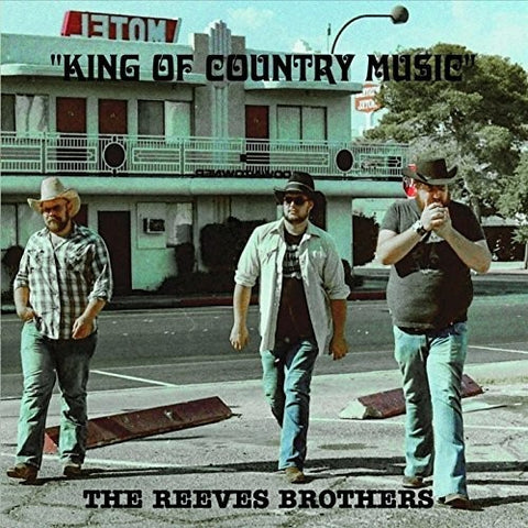 The Reeves Brothers - King Of Country Music