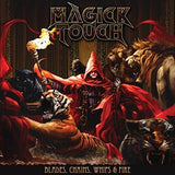 Magick Touch - Blades & Chains & Whips & Fire