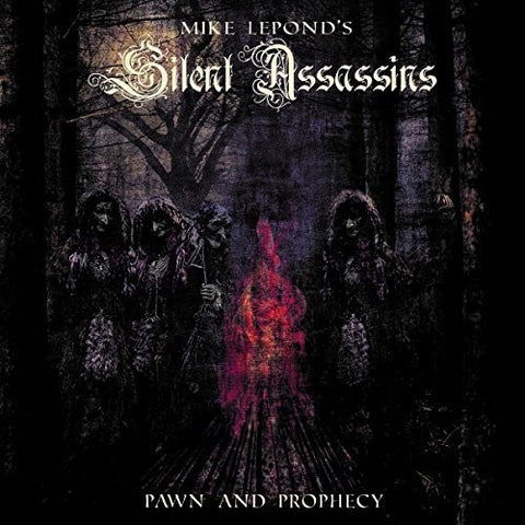 Mike Lepond'S Silent Assassins - Pawn & Prophecy