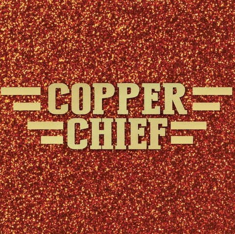 Copper Chief - Copper Chief