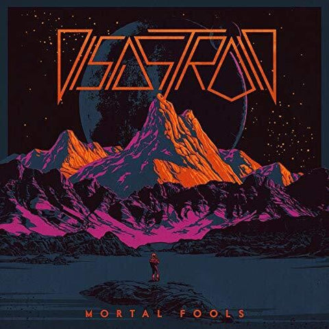 Disastroid - Mortal Fools