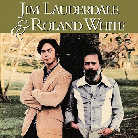 Jim Lauderdale And Roland White - Jim Lauderdale & Roland White
