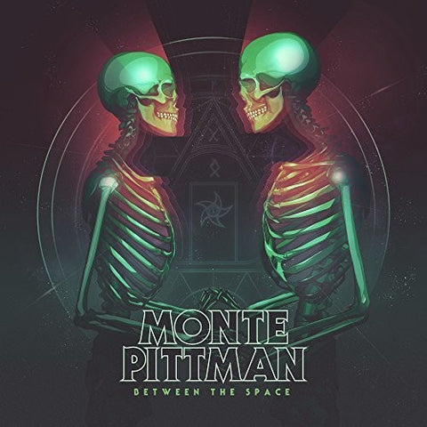 Monte Pittman - Between The Space