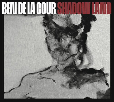 Ben De La Cour - Shadow Land