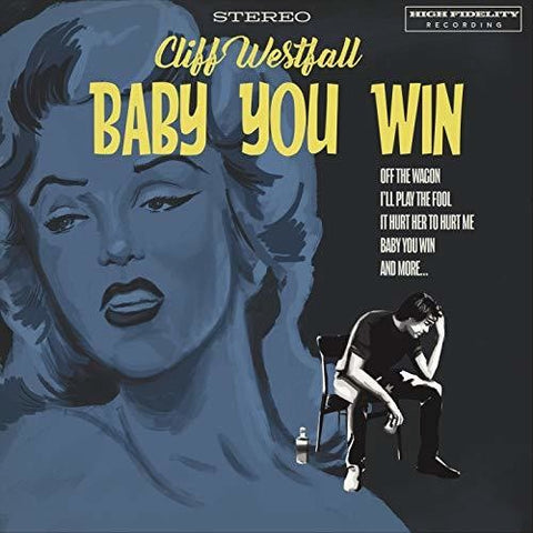 Cliff Westfall - Baby You Win