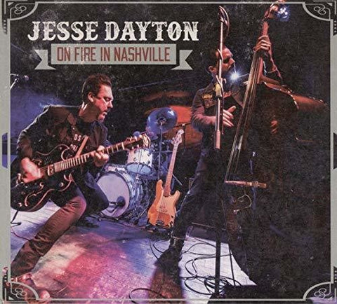 Jesse Dayton - On Fire in Nashville (Import)