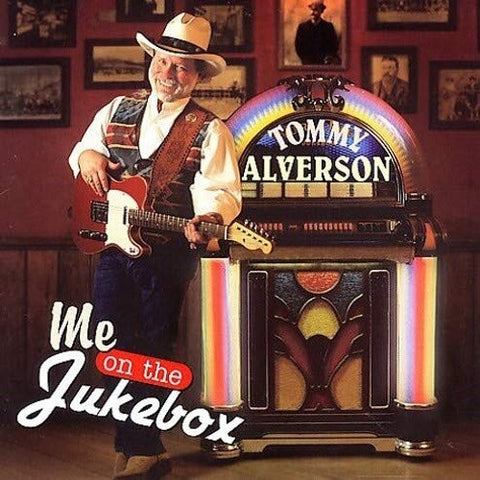 Tommy Alverson - Me On The Jukebox