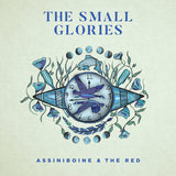 The Small Glories - Assiniboine & The Red
