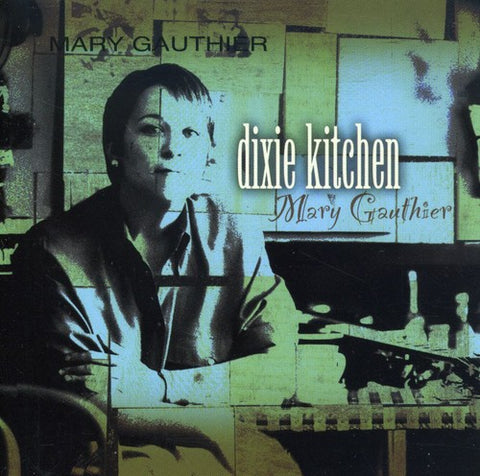 Mary Gauthier - Dixie Kitchen