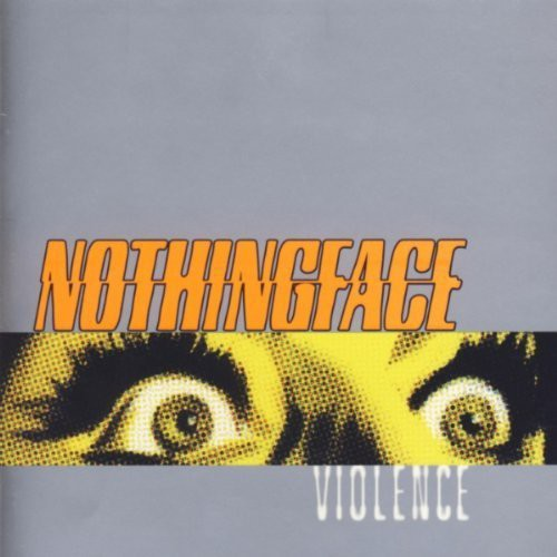 NOTHINGFACE - VIOLENCE