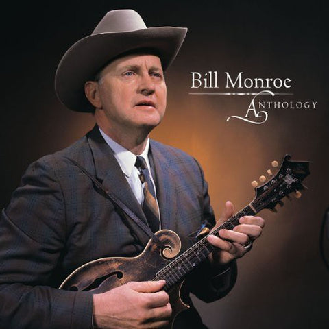 Bill Monroe - Anthology