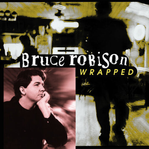 Bruce Robison - Wrapped