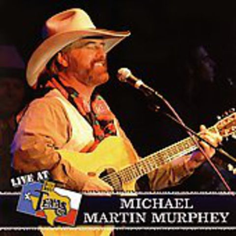 Michael Martin Murphey - Live At Billy Bob'S Texas