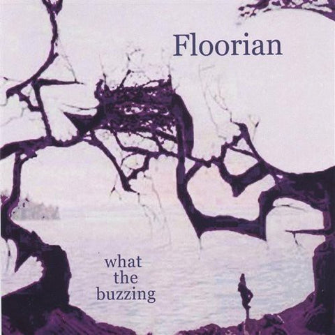 Floorian - What The Buzzing