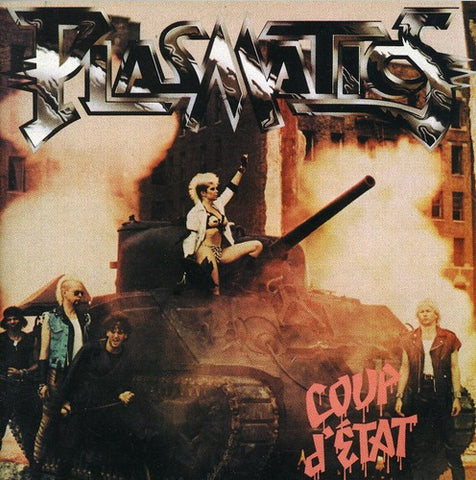 The Plasmatics - Coup D'Etat