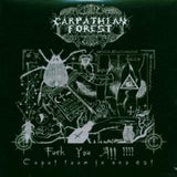 Carpathian Forest - Fuck You All