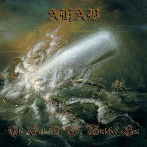 Ahab - Call Of The Wretched Sea