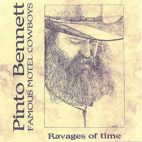 Pinto Bennett & The Famous Motel Cowboys - Ravages Of Time