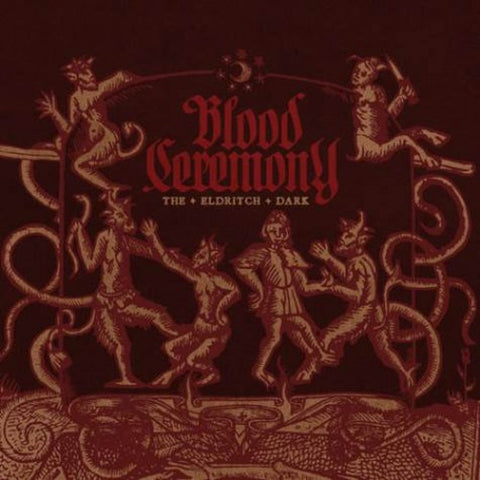 Blood Ceremony - The Eldritch Dark - CD