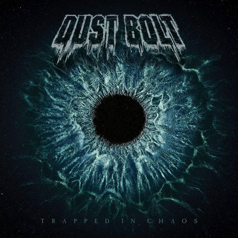 Dust Bolt - Trapped In Choas