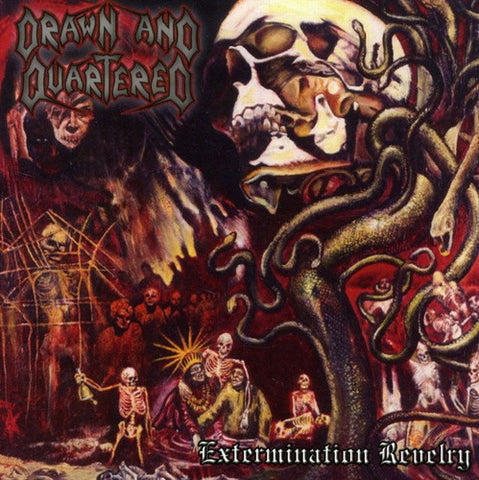 Drawn and Quartered - Extermination Revelry - CD
