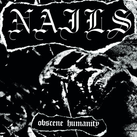 Nails - Obscene Humanity - Black Vinyl - 7""