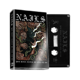 Nails | You Will Never Be One Of Us | Vinyl and Cassette Tape Bundle