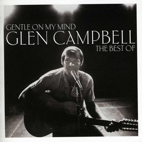 Glen Campbell - Gentle On My Mind: Best Of