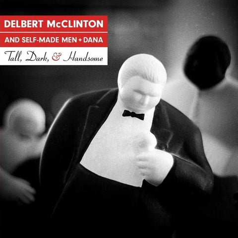 Delbert McClinton - Tall, Dark, & Handsome